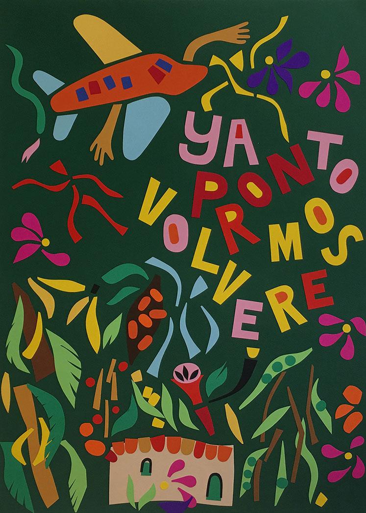 Ya Pronto Volveremos (Verde) by Nadia Hernandez