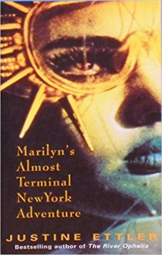 'Marilyn's Almost Terminal Adventure in New York', book cover 1996